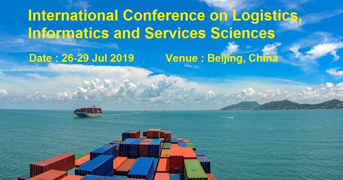 International Conference on Logistics, Informatics and Services Sciences