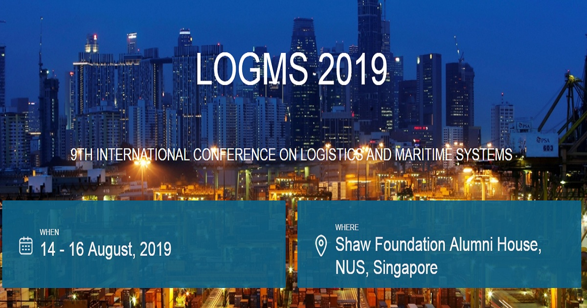 9TH INTERNATIONAL CONFERENCE ON LOGISTICS AND MARITIME SYSTEMS