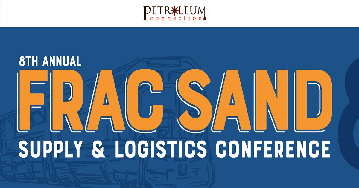 8th annual Frac Sand Supply & Logistics Conference