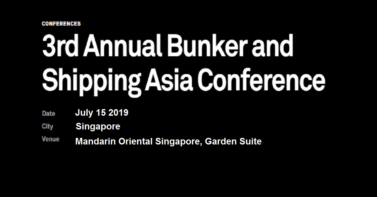 3rd Annual Bunker and Shipping Asia Conference
