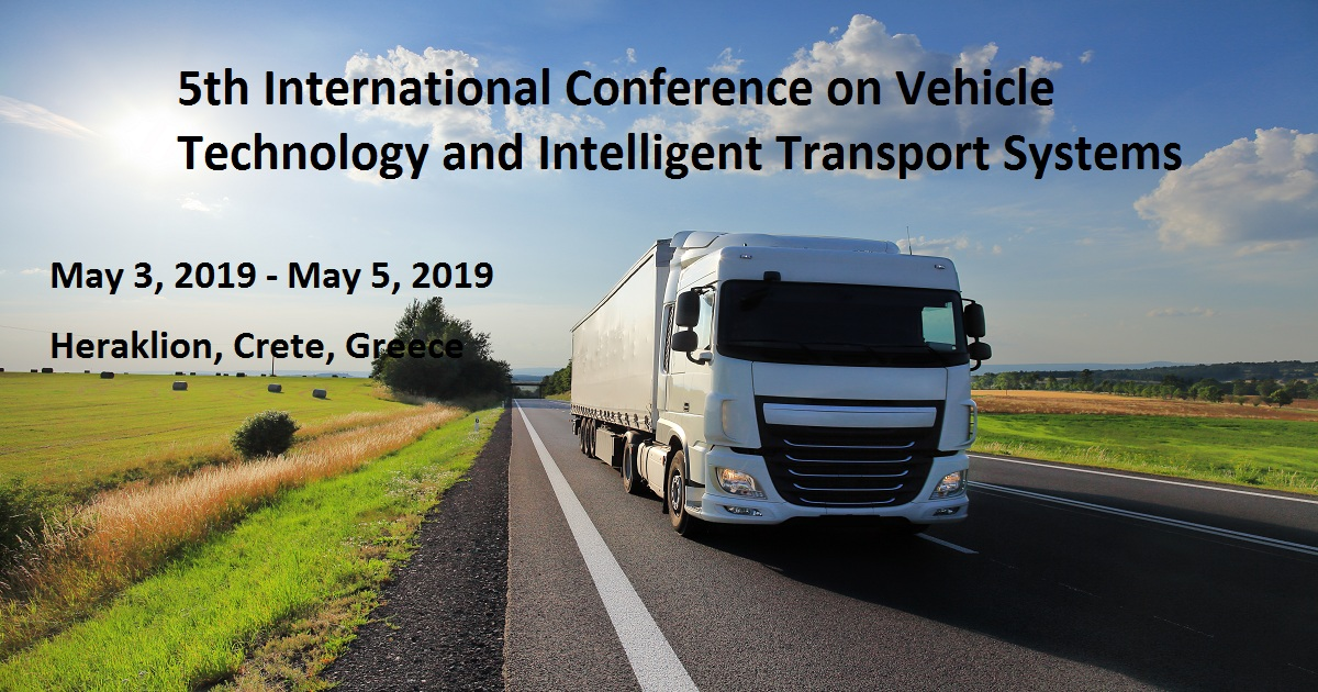 5th International Conference on Vehicle Technology and Intelligent Transport Systems