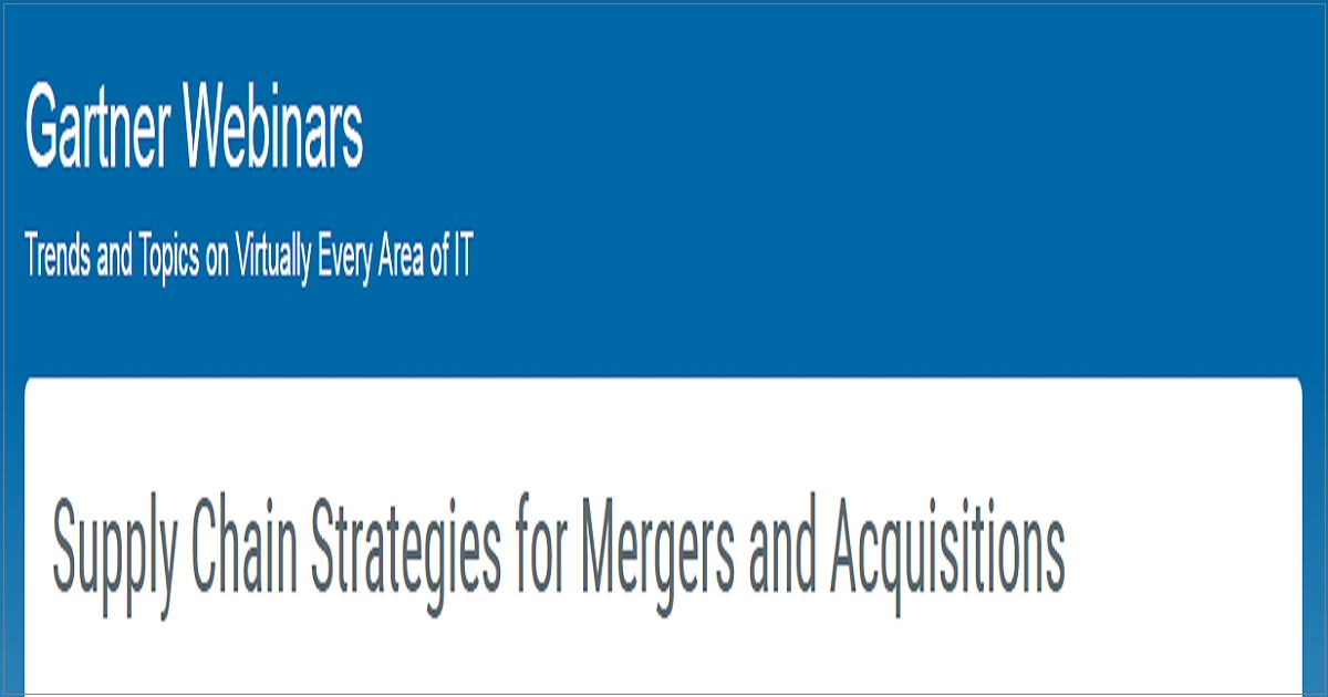 Supply Chain Strategies for Mergers and Acquisitions