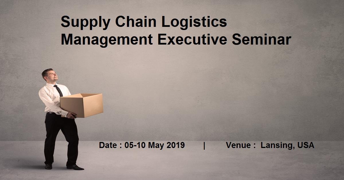 Supply Chain Logistics Management Executive Seminar