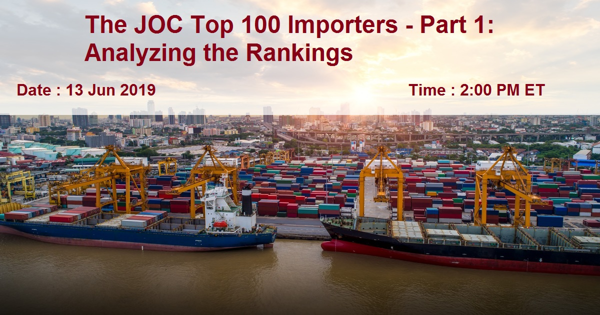 The JOC Top 100 Importers - Part 1: Analyzing the Rankings