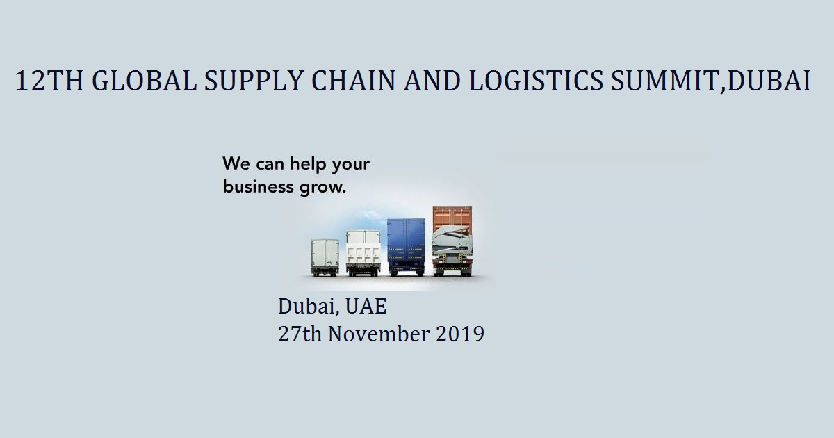 12th Global Supply Chain and Logistics Summit
