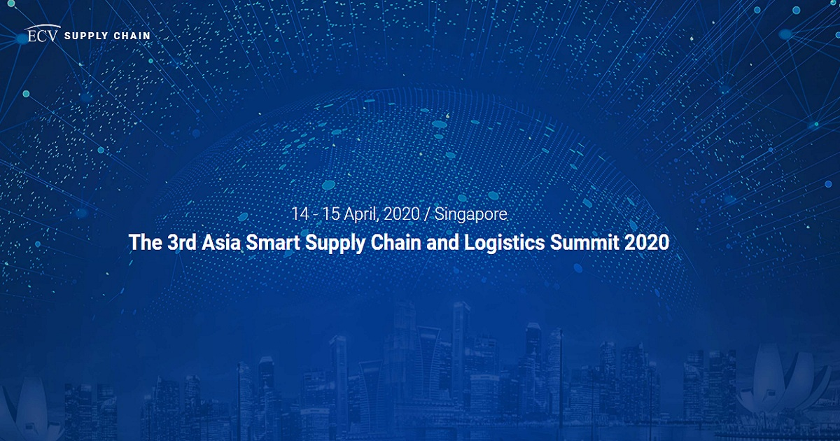 The 3rd Asia Smart Supply Chain and Logistics Summit 2020