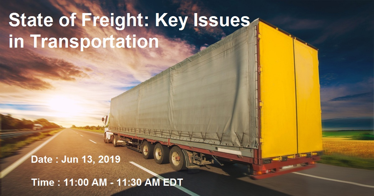 State of Freight: Key Issues in Transportation
