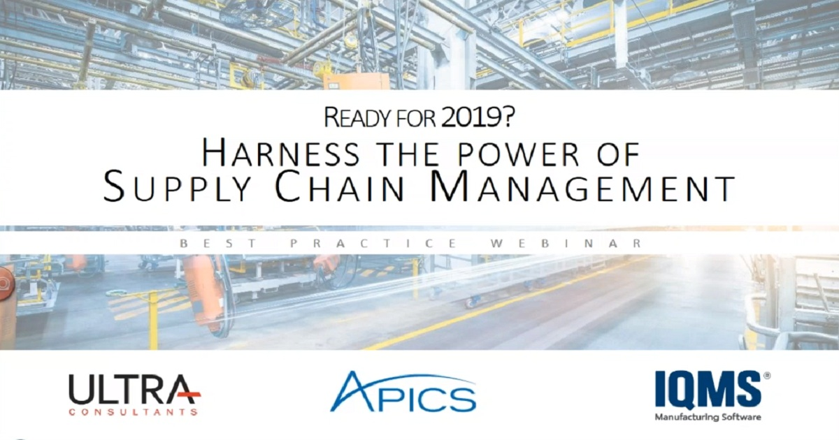 Ready for 2019? Harness the Power of Supply Chain Management