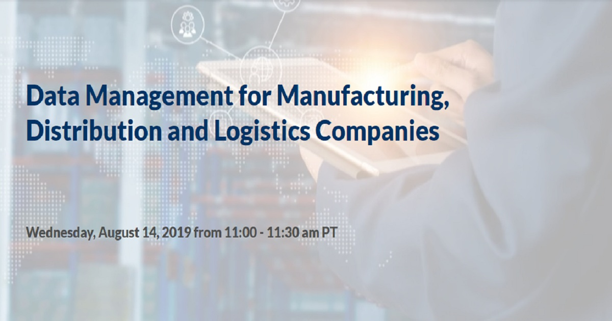 Data Management for Manufacturing, Distribution and Logistics Companies