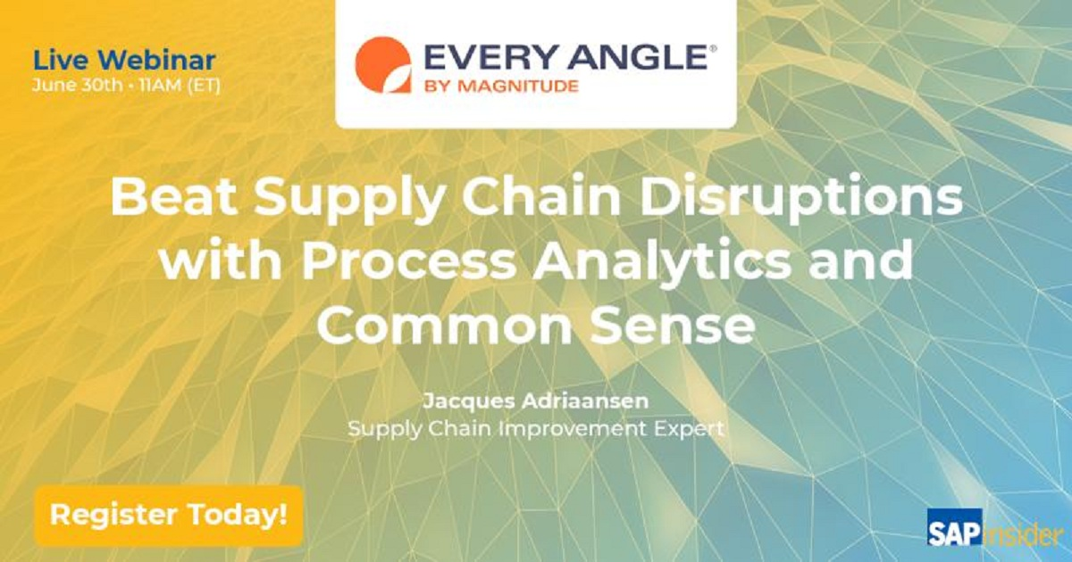 Beat Supply Chain disruptions with process analytics and common sense
