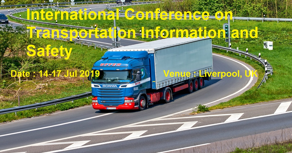 International Conference on Transportation Information and Safety