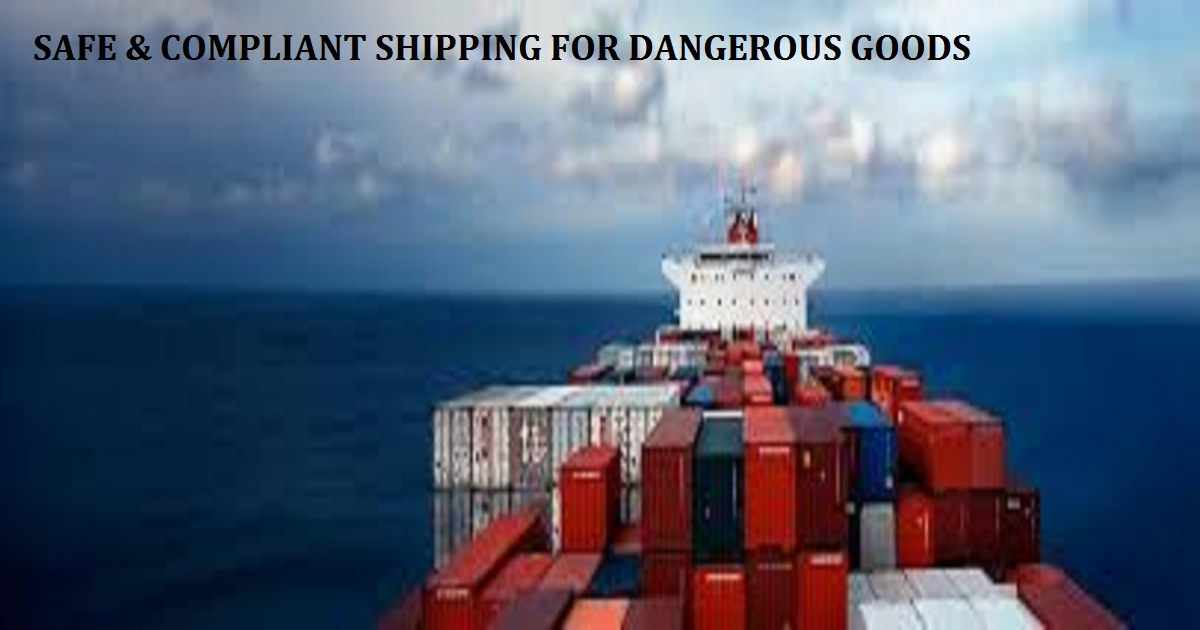 Safe & Compliant Shipping for Dangerous Goods