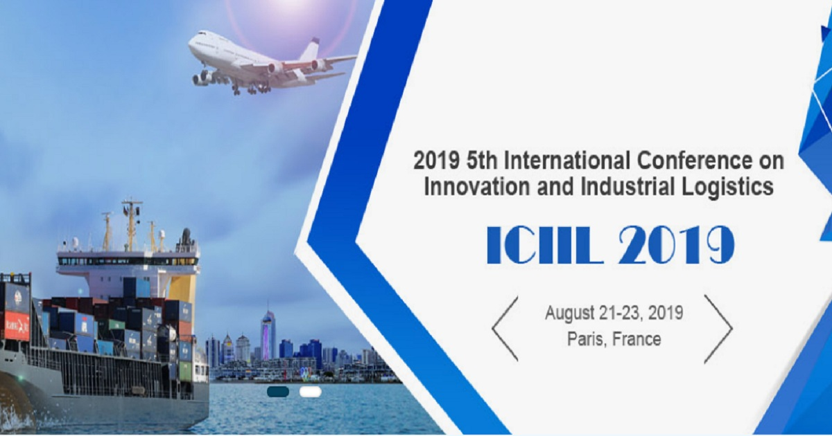 5th International Conference on Innovation and Industrial Logistics (ICIIL 2019)