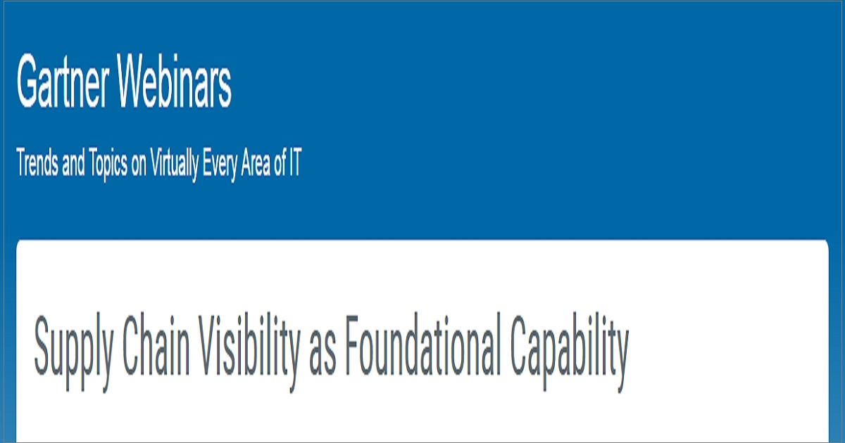 Supply Chain Visibility as Foundational Capability