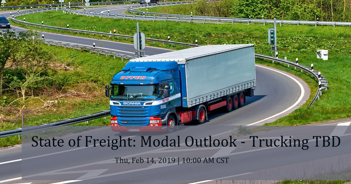 State of Freight: Modal Outlook - Trucking TBD