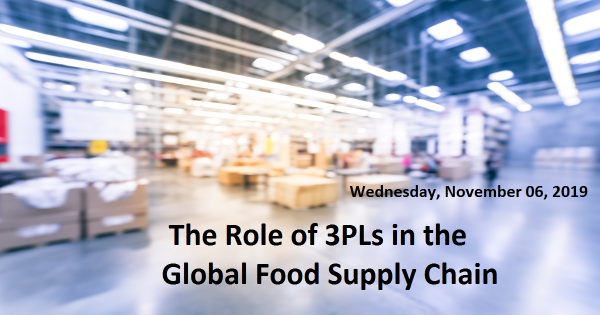 The Role of 3PLs in the Global Food Supply Chain