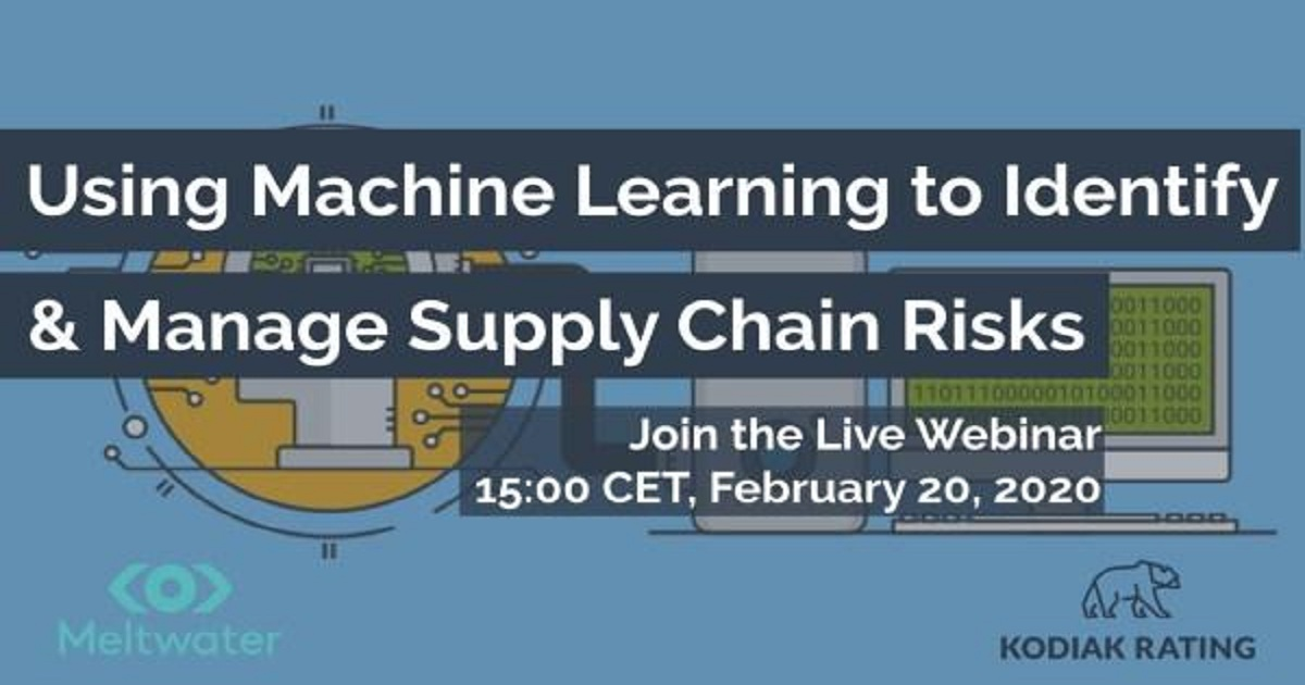 Using Machine Learning to Identify & Manage Supply Chain Risk
