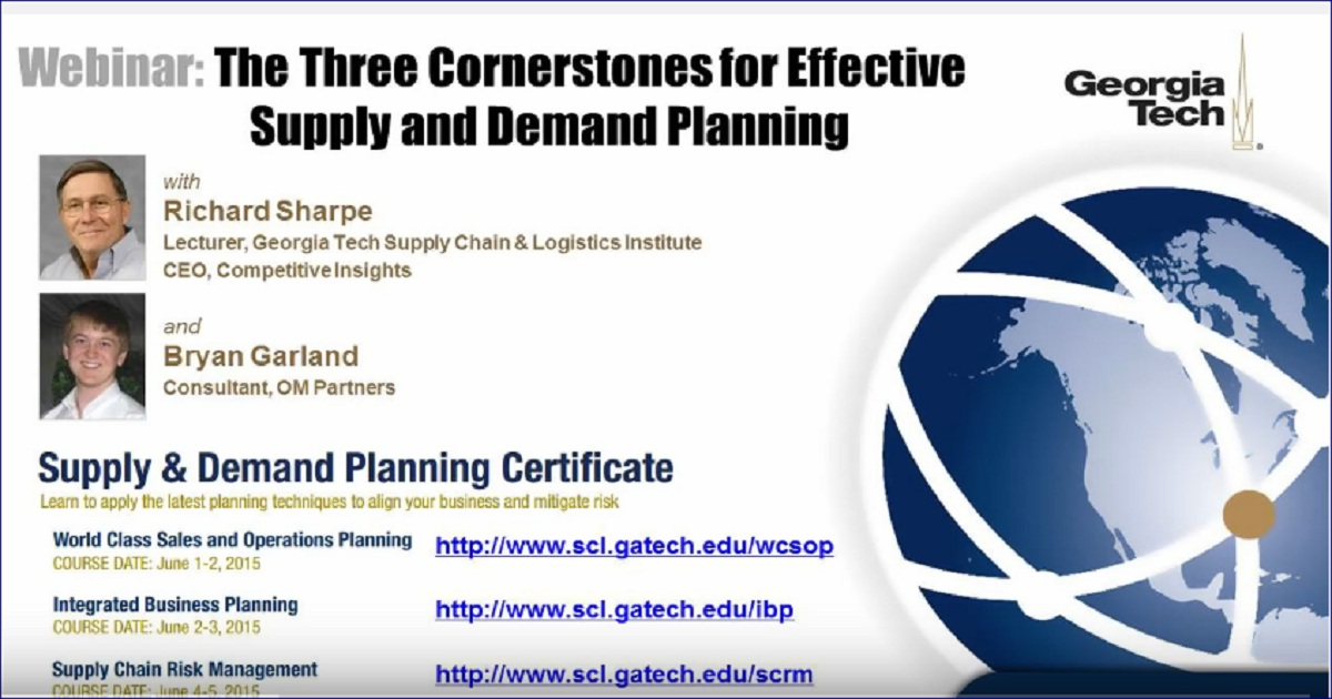 The Three Cornerstones For Effective Supply And Demand Planning