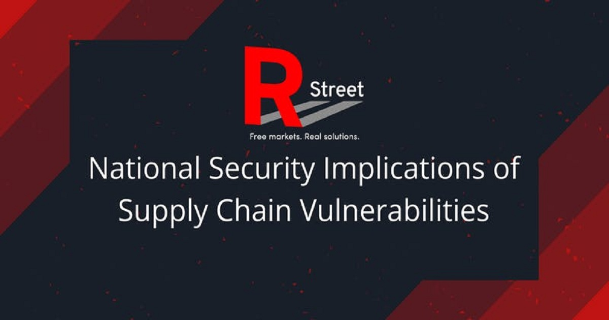 National Security Implications of Supply Chain Vulnerabilities