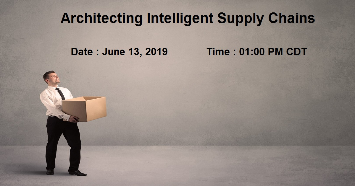 Architecting Intelligent Supply Chains