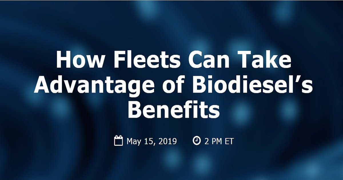 How Fleets Can Take Advantage of Biodiesel's Benefits