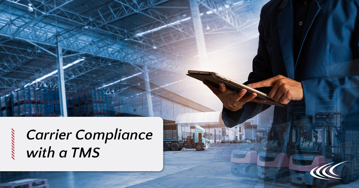 MANAGING CARRIER COMPLIANCE WITH A TMS