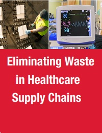 ELIMINATING WASTE IN HEALTHCARE SUPPLY CHAINS