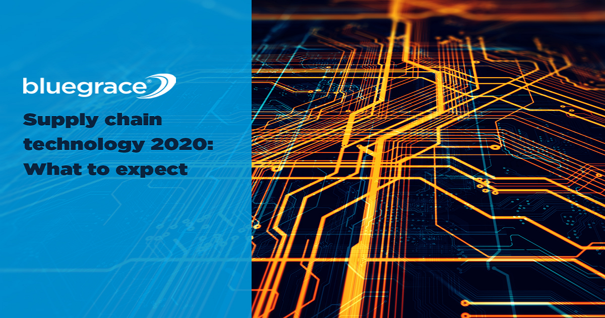 SUPPLY CHAIN TECHNOLOGY 2020: WHAT TO EXPECT?
