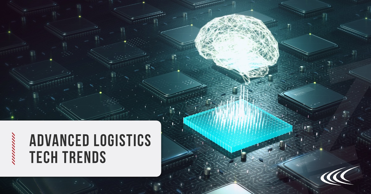 ADVANCED LOGISTICS TECHNOLOGY TRENDS: A LOOK AT THE CLOUD, MACHINE LEARNING, IOT, BLOCKCHAIN & MORE